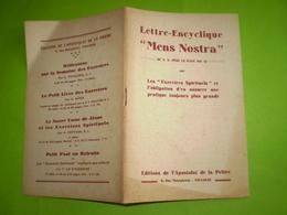 "Pape Pie XI : Lettre Encyclique "" Mens Nostra""  ; Les Exercices Spirituels . 1929 - Religion"