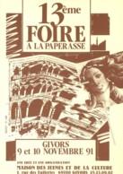 69 - Givors : 13ème Foire à La Paperasse - 9 Et 10 Novembre 1991 - Bourses & Salons De Collections