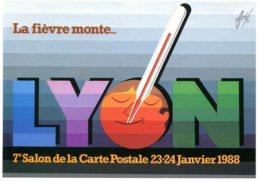 69 - Lyon : 7éme Salon De La Carte Postale...- 23 Et 24 Janvier1987 - Dessin De Foré - Bourses & Salons De Collections