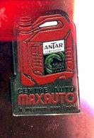Pin's - Huile ANTAR Bidon Maxauto - Pins