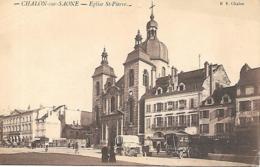71SAONE ET LOIRE CHALON EGLISE ST PIERRE - Chalon Sur Saone