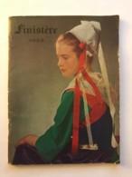 Dépliant Touristique Du Finistère En 1953 - Nombreuses Photos - 58 Pages - Bretagne - Dépliants Touristiques