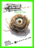 AFFICHES DE FILM - 24e FESTIVAL DU FILM COURT DE VILLEURBANNE (69) EN 2003 - CINÉMA LE ZOLA - - Séries TV