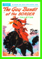 AFFICHES DE FILM -THE GAY BANDIT OF THE BORDER WITH TOM GILL - - Séries TV