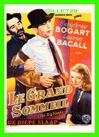 AFFICHES DE FILM - LE GRAND SOMMEIL AVEC HUMPHREY BOGART & LAUREN BACALL - EDITIONS HUMOUR À LA CARTE - - Séries TV