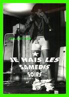 AFFICHES DE THÉÂTRE - JE HAIS LES SAMEDIS SOIRS - LE GUICHET MONTPARNASSE EN 1997 - - Théâtre