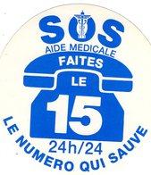 -- SOS Aide Médicale FAITES LE 15 24h/24 LE NUMERO QUI SAUVE   - Autocollant  -- - Autocollants
