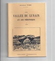 """""""La Vallée Du Lunain Aux Ages Préhistoriques"""" -Armand Viré - Ile-de-France"""
