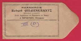Petit Sachet Pour Pharmacie ; Robert GILGENKRANTZ  Ecole Sup De Pharmacie De NANCY  à SENONES / VOSGES - Publicités