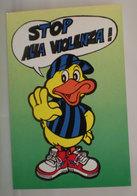 Calcio Humor INTER Stop Alla Violenza  Cartolina 1990 Edizioni Squadra Mia - Football