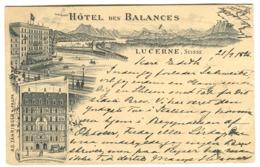Lucerne : Hôtel Des Balances - Voyagée En 1896 - LU Lucerne