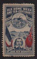Vignette - St John New Brunswick - 1604-1904 - Old Home Week And Ter Centenary - Commemorative Labels