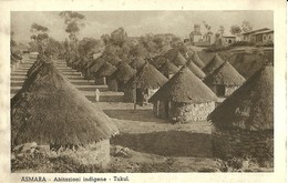 "2228 "" ASMARA - ABITAZIONI INDIGENE - TUKUL "" CARTOLINA POSTALE ANIMATA ORIGINALE NON SPEDITA - Eritrea"