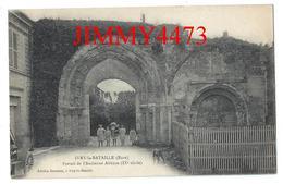 CPA - Portail De L' Ancienne Abbaye, Entrée Bien Animée En 1921 - IVRY LA BATAILLE 27 Eure - Edit. Germain à Ivry - Ivry-la-Bataille