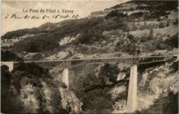 Le Pont De Fenil Sur Vevey - VD Vaud