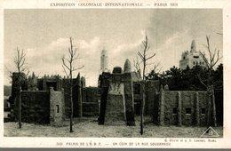 EXPOSITION COLONIALE INTERNATIONALE PARIS 1931  PALAIS DE L'A.O.F.  UN COIN DE LA RUE SOUDANAISE - Tentoonstellingen
