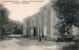 CPA   38  BEAUREPAIRE---CHATEAU DE BARRIN ( FACADE NORD ) OU CHATEAU DE BEAUREPAIRE---1910---PETITE ANIMATION - Beaurepaire