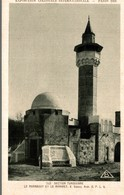 EXPOSITION COLONIALE INTERNATIONALE PARIS 1931  SECTION TUNISIENNE LE MARABOUT ET LE MINARET - Exposiciones