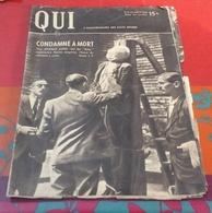 Qui Hebdomadaire Des Faits Divers N°8 Août 1946 Janos Fasciste Hongrois,Viaduc De Lavillat,Affaire OrAncelle Haute Alpes - Livres, BD, Revues