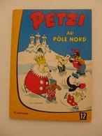 Hansen - Petzi Au Pôle Nord / 1964 - Petzi