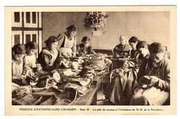 Mission D' Extrême Nord Canadien - La Salle De Couture à L' Orphelinat De N.-D. De La Providence - Alberta