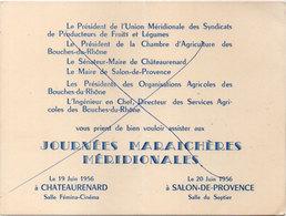 Invitation, Aux Journées Maraichères Méridionales Le 19 Juin 1956 A CHATEAURENARD (13) (111441) - Faire-part