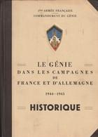Rare Livre Le Génie Dans Les Campagnes De France Et D'Allemagne, 1944-1945. Historique. 1° Armée Française - 1939-45