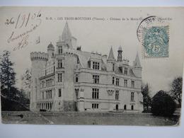 Chateau La Mothe Chandeniers - Les Trois Moutiers