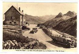 """04 - """"Route Des Alpes"""" - LE COL D' ALLOS (2250 M.) - Le Chalet Et Le """"Pain De Sucre"""" - Ed. A. Mollaret, Grenoble - France"""