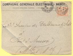FRANCIA - France - 1902 - 15c Mouchon - Big Fragment - Compagnie Générale Electrique Nancy - Viaggiata Da Nancy Per Pont - 1900-02 Mouchon