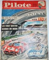 Rare Revue Pilote Du 8 Juin 1961 Spécial 24 Heures Du Mans - Pilote