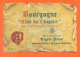 étiquette + Collerette De Vin De Bourgogne Clos Du Chapitre 1979 Eugène Péron à Meursault  - 75 Cl - Bourgogne