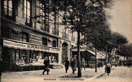 1010-2019   BORDEAUX      LE COURS VICTOR HUGO - Bordeaux