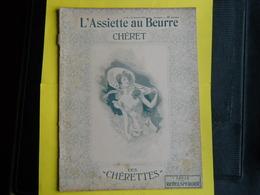 L'assiette Au Beurre Chéret ,1903 - Livres, BD, Revues