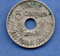 Tunisie  - 5 Centimes 1918   -  état  TTB - Tunisie