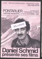 Pontarlier Cinemathèque Suisse - Daniel Schmid Présente Ses Films - 32 ème Rencontre Cinéma - Pontarlier