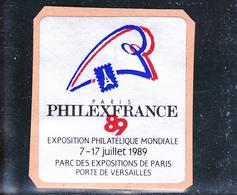 FRANCE / EXPOSITION PHILATéLIQUE MONDIALE PHILEXFRANCE/ 7-17 JUILLET 1989 / PARC DES EXPOSITIONS PARIS - Philatelic Exhibitions