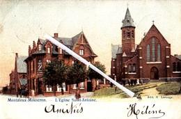 MONTALEUX-MOUSCRON - L'Eglise Saint Antoine - Carte Colorée Et Circulée En 1903 - Moeskroen