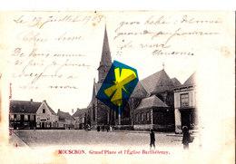 MOUSCRON - Grand'Place Et L'Eglise Barthélemy- Carte Circulée En 1903 - Moeskroen