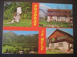 Jugoslawien- AK Pozdrav Iz Bele - Joegoslavië