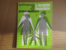 La France Et Sa Population / La Documentation Française Illustrée - Octobre 1973 - Livres, BD, Revues