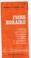 Fiche Horaire SNCF BORDEAUX  MARSEILLE NICE 1979 (PPP10150) - Europe