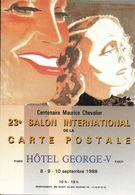 BOURSE SALON DE COLLECTIONS 23 SALON INTERNATIONAL HOTEL GEORGES V 1988 CENTENAIRE MAURICE CHEVALIER EDITH PIAF KIFFER - Bourses & Salons De Collections