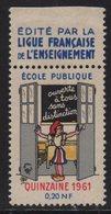 Vignette - Ouverte A Tous Sans Distinction - Ecole Publique - 1961 - Commemorative Labels