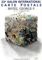 BOURSE SALON DE COLLECTIONS 22 SALON INTERNATIONAL HOTEL GEORGES V 1987 ILLUSTRATION CESAR DOS INVITATION CACHET POSTAL - Bourses & Salons De Collections