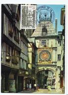 Carte Maximum ROUEN - Gros Horloge - Oblit. Spéciale Illustrée 1er Jour. - Cartoline Maximum