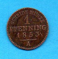 ALLEMAGNE - DEUTCHLAND -  Scheid Munze -  Pièce 1 Pfenning - 1853 A - [ 1] …-1871 : German States