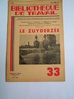 BT 33 1939 Zuyderzee Zuiderzee Amsterdam Baambrugge Kudelstaart Loenen Naarden N - Livres, BD, Revues