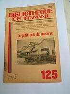 BT 125 1950 Le Petit Pois De Conserve  Usine PAUL CHACUN LE GUILVINEC - Livres, BD, Revues