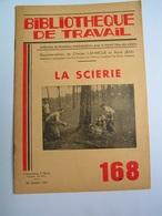 BT 168 1951 La Scierie - CASTETS DES LANDES - Livres, BD, Revues